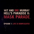 Hell's Paradise II - Episode 1: Life Is Komplicated