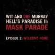 Hell's Paradise II: Mask Parade-Episode 2: Welcome Home