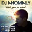 With You In Mind ft. Dre Murray, Govenor & Kelly Kelz - Single