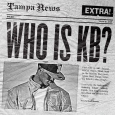 Who Is KB?