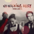 No Walking Away Single