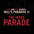 Hell's Paradise II: The Mask Parade'